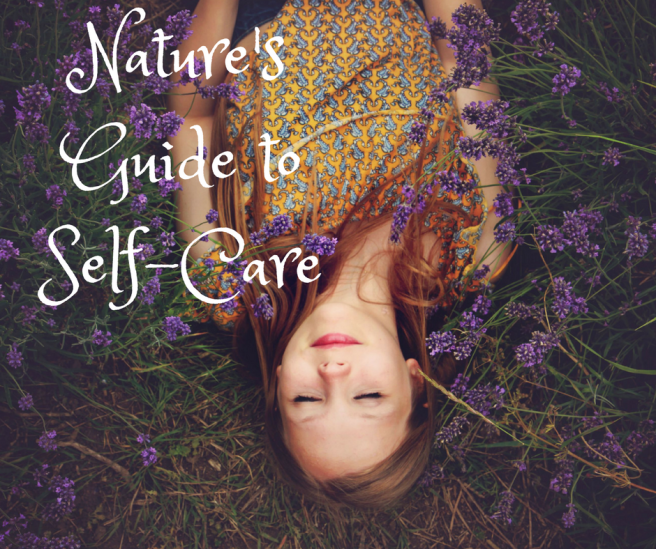Nature's Guide to Self-Care